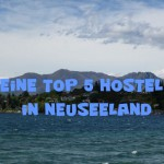 Top 5 Hostels in Neuseeland